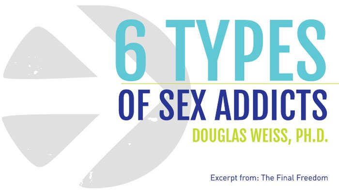 six types of sex addicts