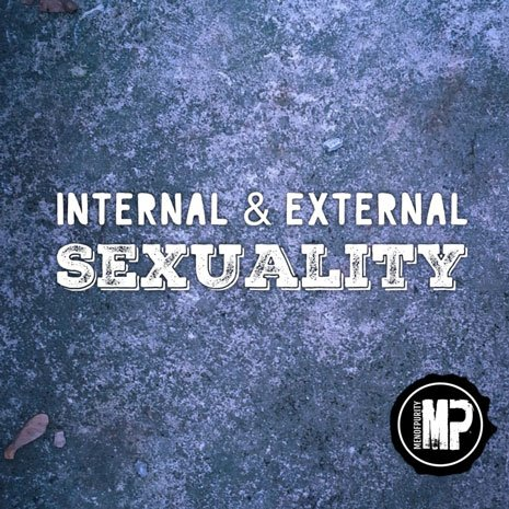 Internal and External Sexuality