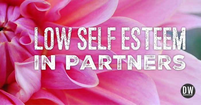 low self esteem in partners