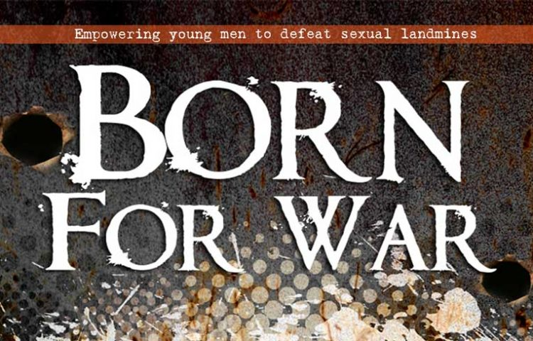 Heart to Heart Counseling Men's Conferences - Born For War