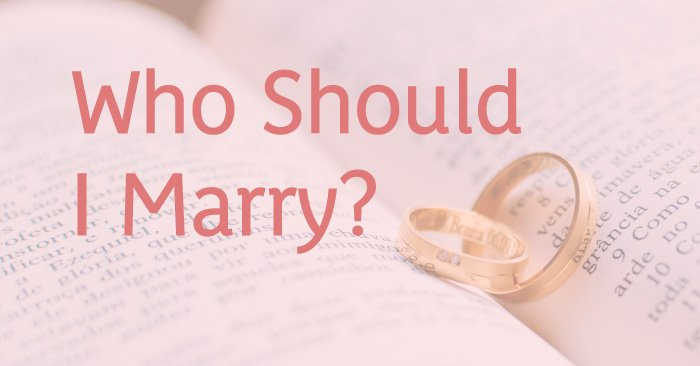 Who Should I Marry?