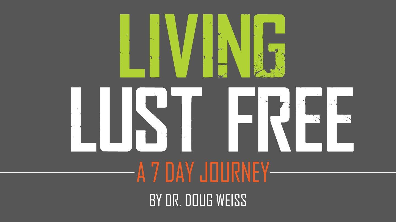 LIVING LUST FREE 1