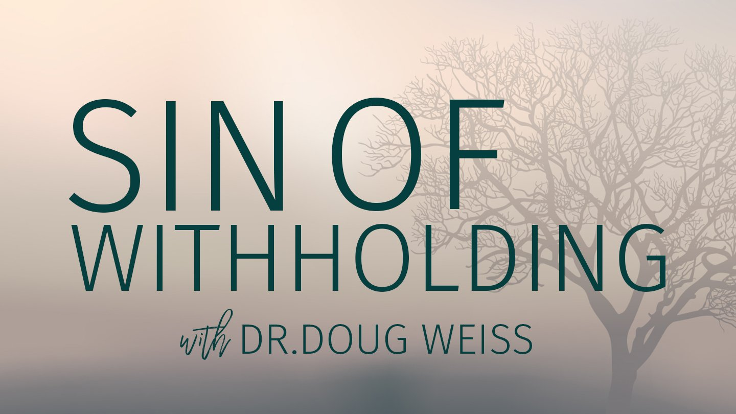 sin of the withholding